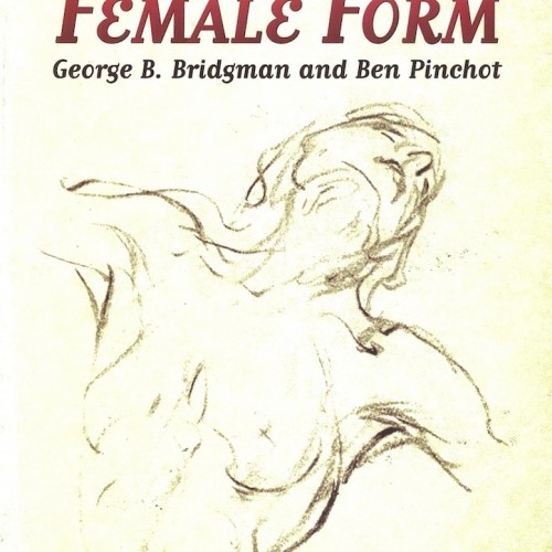 Drawing the Female Form - G. B. Bridgeman and Ben Pinchot