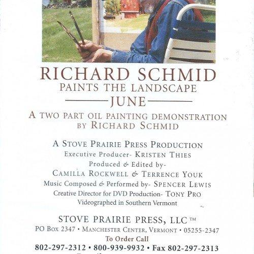 Richard Schmid Paints The Landscape - June